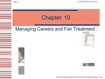 <strong>Managing</strong> Careers and Fair Treatment