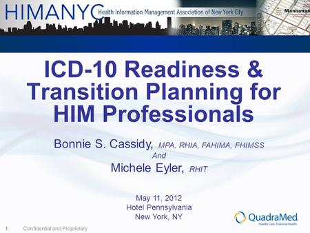 ICD-10 Readiness & Transition Planning for HIM Professionals