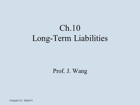 Ch.10 Long-Term Liabilities