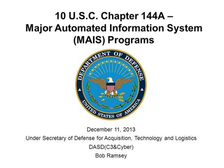 Under Secretary of Defense for Acquisition, Technology and Logistics