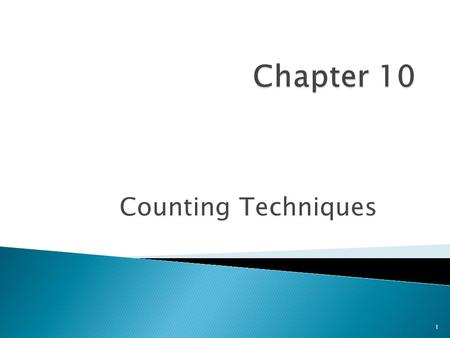 Counting Techniques 1. Sequential Counting Principle Section 10.1 2.