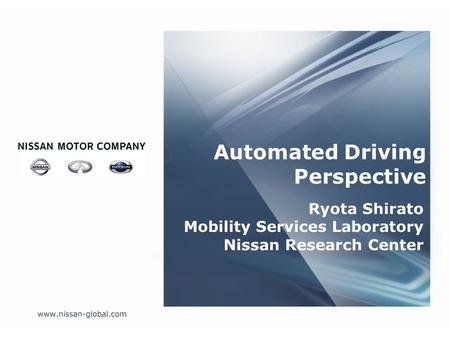 Ryota Shirato Mobility Services Laboratory Nissan Research Center Automated Driving Perspective.