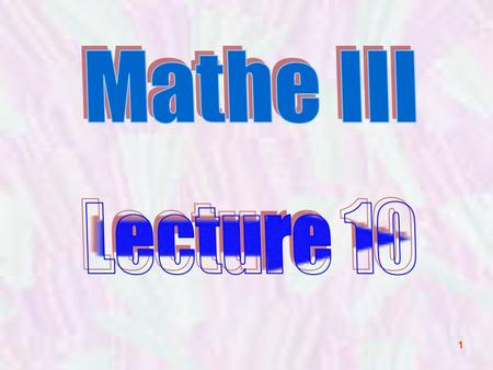 1. 2 No lecture on Wed February 8th Thursday 9 th Feb Friday 27 th Jan Friday 10 th Feb Thursday 14:00 - 17:00 Friday 16:00 – 19:00 HS N.