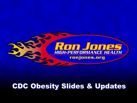 CDC Obesity Slides & Updates