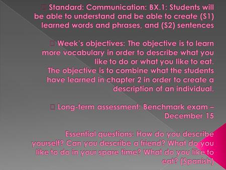 Do now  Date: December 6-10, 2010  Standard: Communication: BX