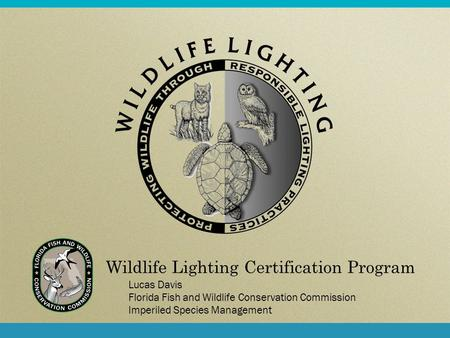 Wildlife Lighting Certification Program