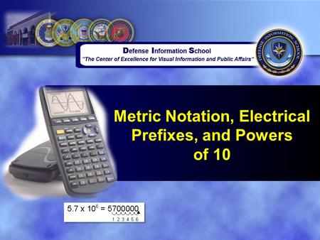 Metric Notation, Electrical Prefixes, and Powers of 10.