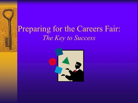 Preparing for the Careers Fair: The Key to Success.