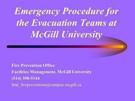 Emergency Procedure for the Evacuation Teams at McGill University