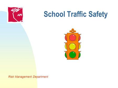 School Traffic Safety Risk Management Department.