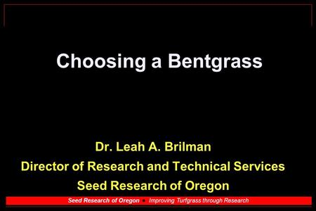 Director of Research and Technical Services Seed Research of Oregon