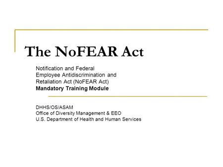 The NoFEAR Act Notification and Federal
