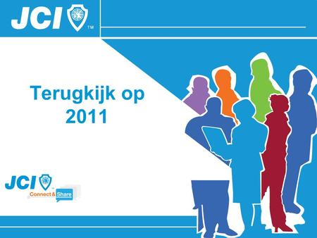 "Terugkijk op 2011. Leading Network Active Citizenship Positive Change 2011: "" GO impact the World """