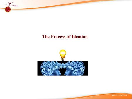 The Process of Ideation