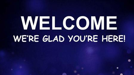 "WELCOME WE'RE GLAD YOU'RE HERE!. video Jesus Paid It All I hear the Savior say, Thy strength indeed is small"" Child of weakness, watch and pray Find."
