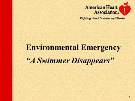 "Environmental Emergency ""A Swimmer Disappears"""