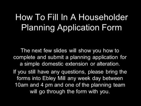 How To Fill In A Householder Planning Application Form