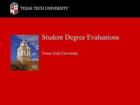 Student Degree Evaluations Texas Tech University.