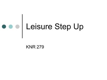 Leisure Step Up KNR 279.