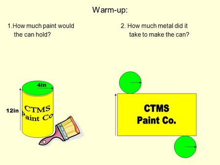 CTMS CTMS Paint Co. Paint Co. Warm-up: