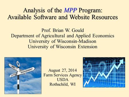 Analysis of the MPP Program: Available Software and Website Resources Analysis of the MPP Program: Available Software and Website Resources Prof. Brian.
