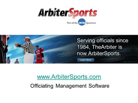 Www.ArbiterSports.com Officiating Management Software.