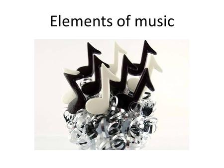Elements of music. What are buildings made of? When you compose a piece of music you use the elements of music to build it, just like a builder uses.