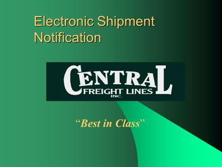 "Electronic Shipment Notification ""Best in Class""."