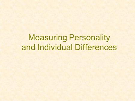 Measuring Personality and Individual Differences.