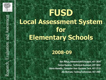 FUSD Local Assessment System for Elementary Schools