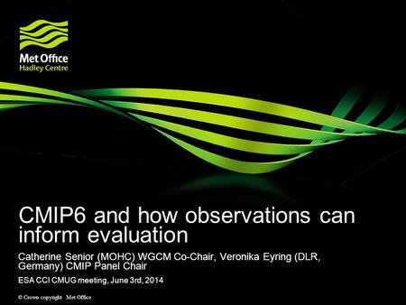 CMIP6 and how observations can inform evaluation