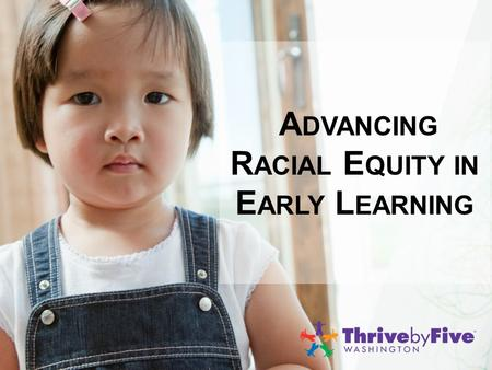 A DVANCING R ACIAL E QUITY IN E ARLY L EARNING. T HE A RT OF C ONVERSATION Behaviors that help take conversation to a deeper realm  We acknowledge one.