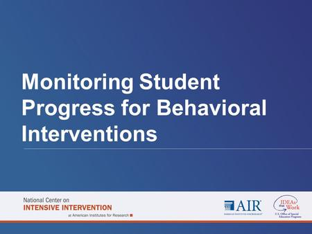 Monitoring Student Progress <strong>for</strong> Behavioral Interventions.