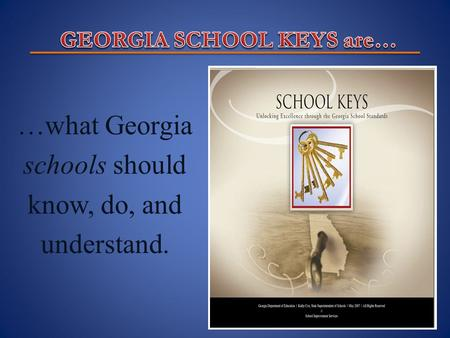 …what Georgia schools should know, do, and understand.