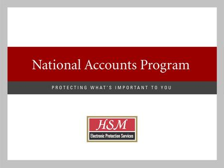 "www.hsmsecurity.com HSM Security is... ""HSM is an nationally recognized integrated security provider, committed to perform excellent service, national."