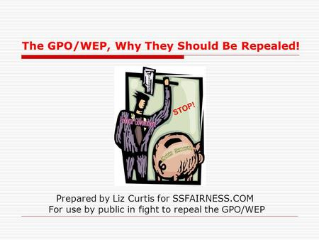 The GPO/WEP, Why They Should Be Repealed!