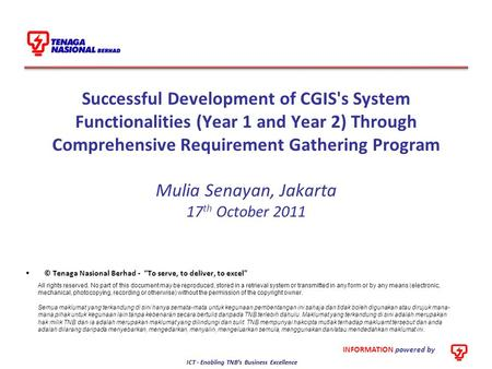 Successful Development of CGIS's System Functionalities (Year 1 and Year 2) Through Comprehensive Requirement Gathering Program Mulia Senayan, Jakarta.