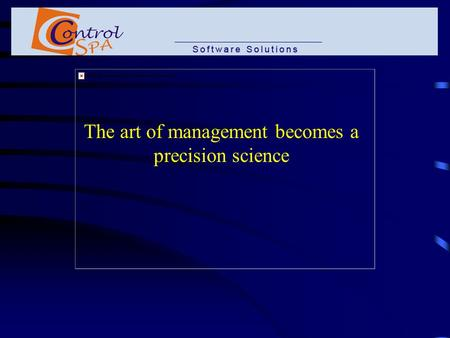 The art of management becomes a precision science.