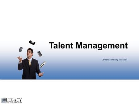 Talent <strong>Management</strong> Corporate Training Materials.