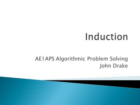 AE1APS Algorithmic Problem Solving John Drake.  Coursework 4 deadline – ◦ Thursday 29 th November at 1pm  Same submission guidelines as before, hard-