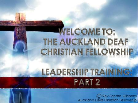 Rev Sandra Gibbons Auckland Deaf Christian Fellowship.