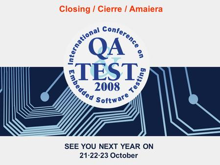 SEE YOU NEXT YEAR ON 21·22·23 October Closing / Cierre / Amaiera.