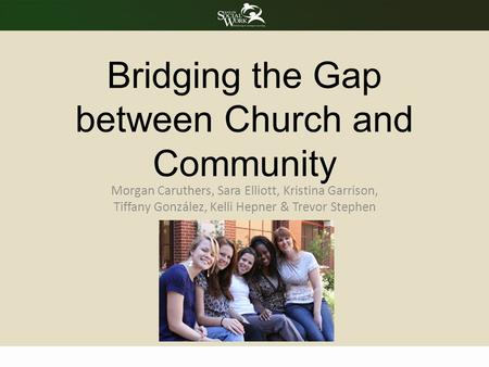 Bridging the Gap between Church and Community