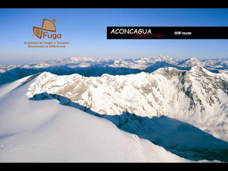 ACONCAGUA EXPEDITION NW route. Arrival at Mendoza airport or bus station from where private transportation will be arranged to take you to your hotel.