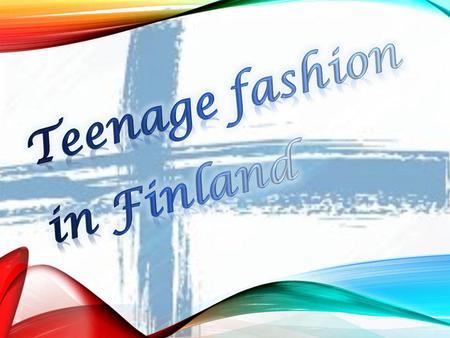 Teenage fashion in Finland