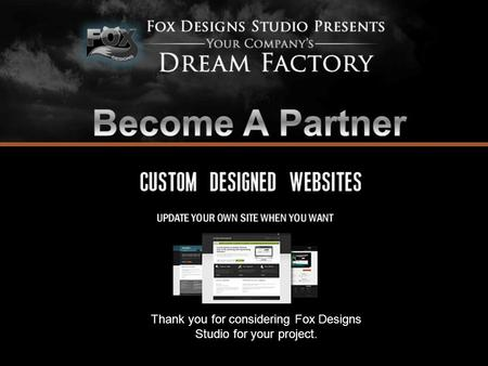 Thank you for considering Fox Designs Studio for your project.