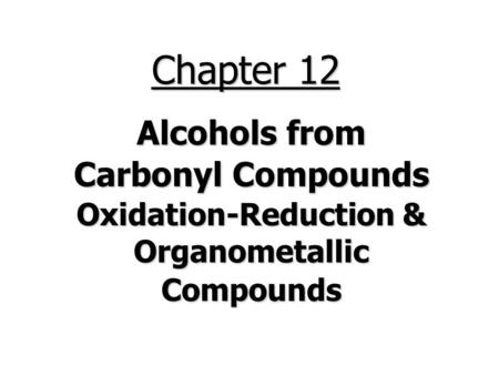 Oxidation-Reduction & Organometallic