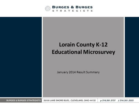 Lorain County K-12 Educational Microsurvey January 2014 Result Summary.