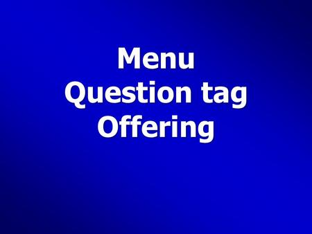 Menu Question tag Offering. The Healthy Restaurant Salads ($2 each) Bean Tomato green Side dishes Brown rice Boiled potatoes Drinks ($1 each) Orange juice.