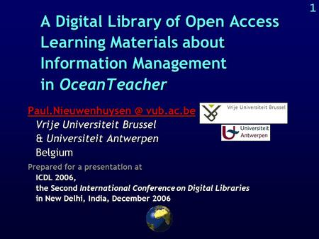 1 A Digital Library of Open Access Learning Materials about Information Management in OceanTeacher vub.ac.be
